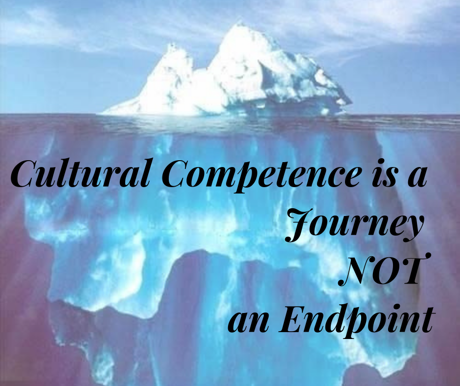 cultural competence is a journey not and endpoint